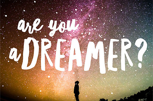 Are You a Dreamer?