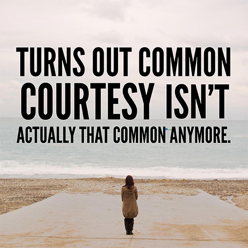 Common Courtesy