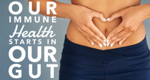 Our Immune Health Starts in our Gut